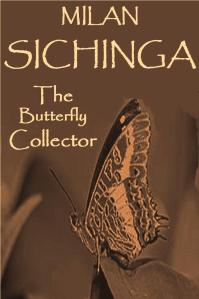 Milan Sichinga - The Butterfly Collector (Cover)